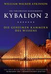 Kybalion 2 - Die verlorenen Manuskripte