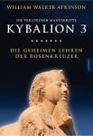 Kybalion 3 - Die verlorenen Manuskripte