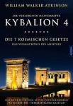 Kybalion 4 - Die verlorenen Manuskripte